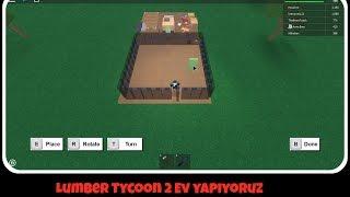 Roblox Lumber Tycoon 2 Ev Yapıyoruz 1.Bölüm
