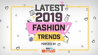 Latest 2019 fashion trends | Fashion | Lifestyle | Pinkvilla | Beauty