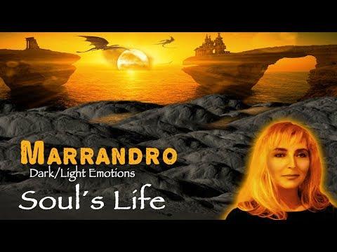 MARRANDRO Soul´s Life  - Gemeinsam und doch einsam – Träume und Tränen bleiben verborgen