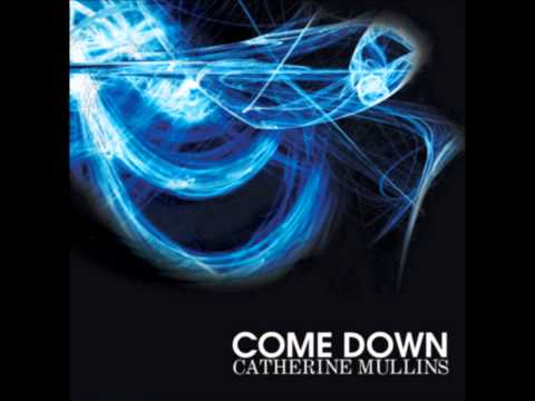 Catherine Mullins - All Over Again