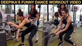 Deepika Padukone Starts DANCING In Middle Of Her Fitness Session | CUTE VIDEO!