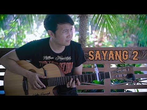 Sayang 2 - Nathan Fingerstyle | Guitar Cover | Nella Kharisma