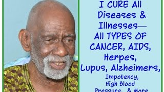 All Natural Cure for Cancer , HIV, Herpes, Lupus Revealed! Dr. Sebi