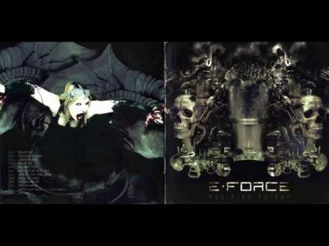 E-Force - Modified Poison [Full Album]