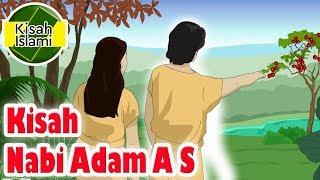 Nabi Adam A S - Kisah Islami Channel