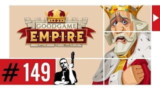GOODGAME EMPIRE ᴴᴰ #149 ►Not am Mann◄ Let