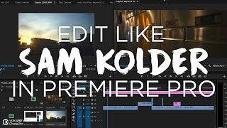 Edit like Sam Kolder Tutorial in  🎬  Premiere Pro by Chung Dha