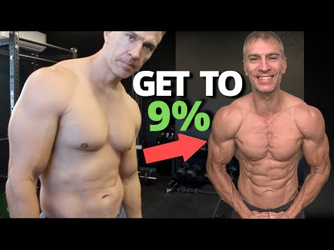 How To Drop To 9% Body Fat
