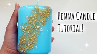 Henna Candle Tutorial |Henna Art by Aroosa