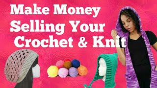 Make Money Selling Your Crochet & Knit