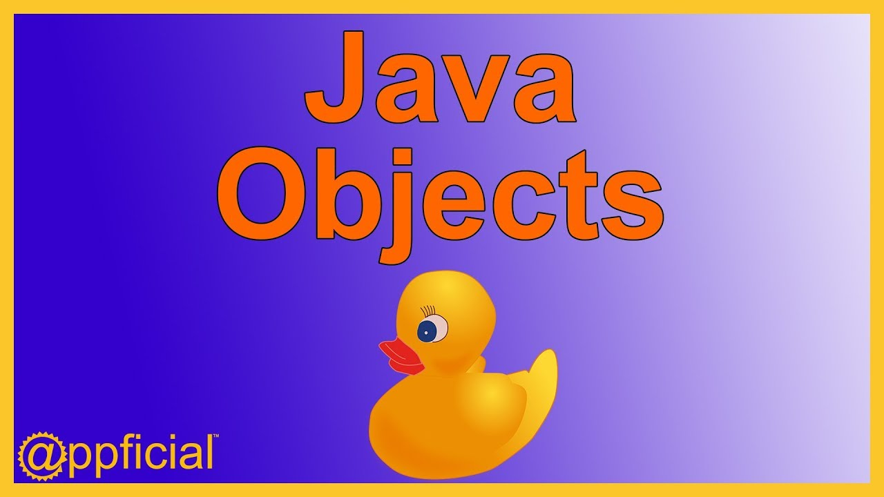 Introduction to objects in java what is an object easy java introduction to objects in java what is an object easy java programming tutorial appficial baditri Images