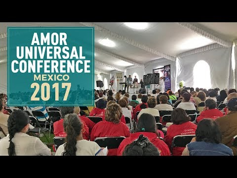 Amor Universal Conference Mexico 22-10-2017