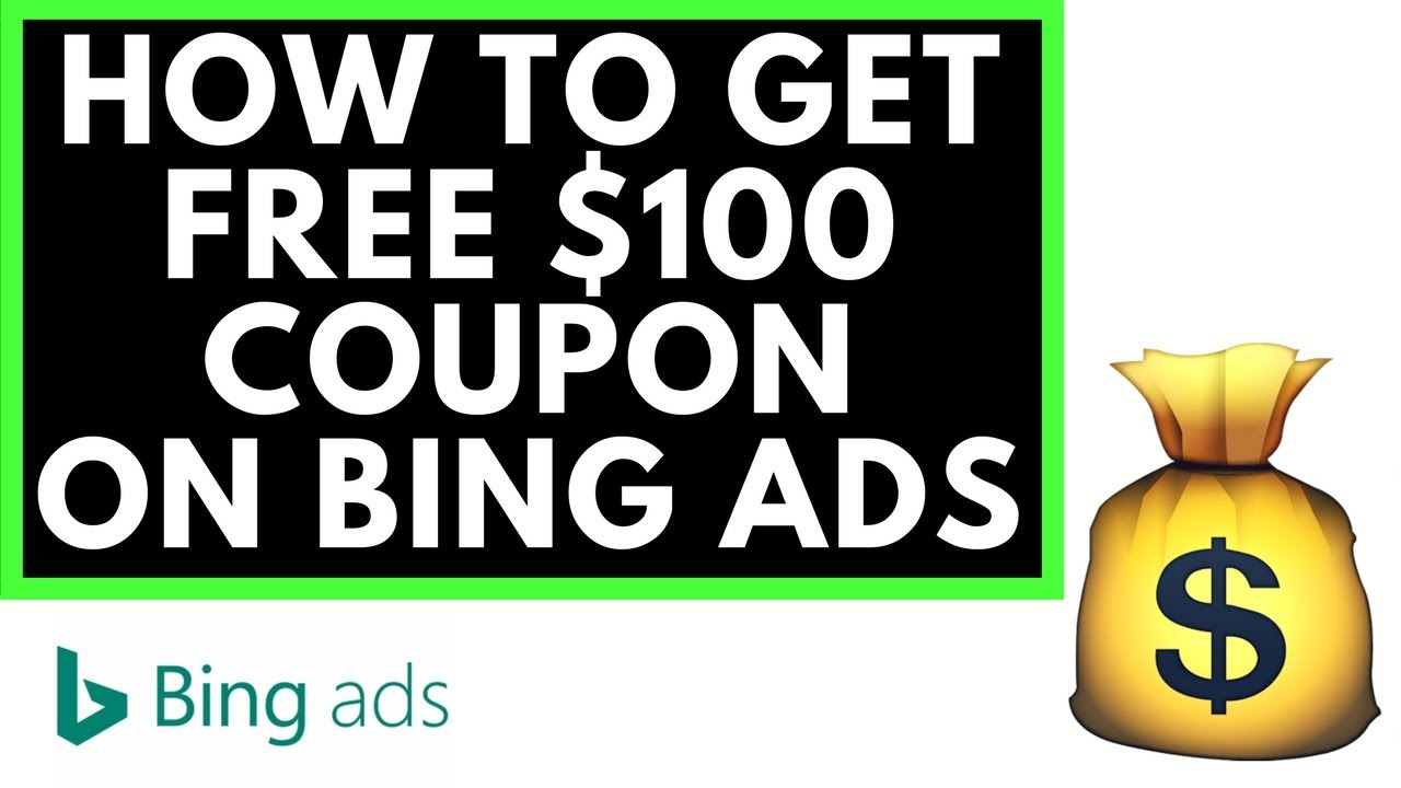 how to get 100 in bing ads free 2018  [ 1280 x 720 Pixel ]