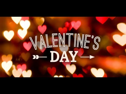 Happy Valentine's Day  2018 | 14th Feb Valentines day Wishes , Recipes , Treat ,Ideas