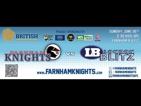 Farnham Knights vs London Blitz - 26th June 2016