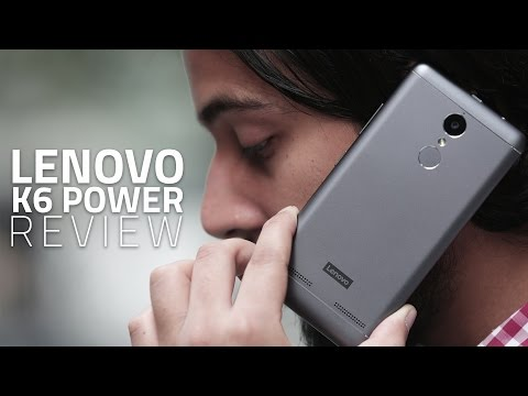 Lenovo K6 Power Review | India Price, Specifications, Verdict, and More