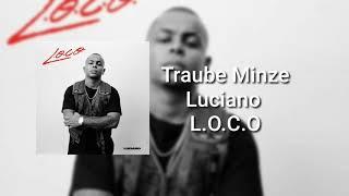 Luciano - Traube Minze ( L.O.C.O )