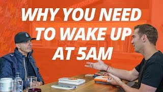 Wake Up at 5AM | Robin Sharma and Lewis Howes
