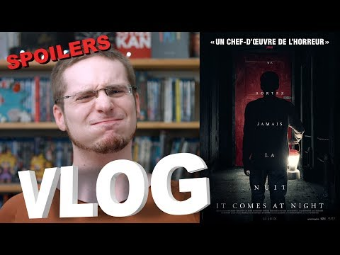 Vlog - It Comes At Night (SPOILERS)