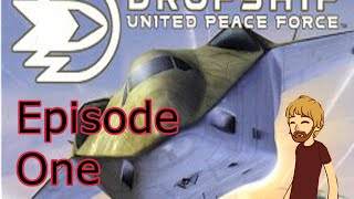 Dropship: United Peace Force #1 - United Peace Force