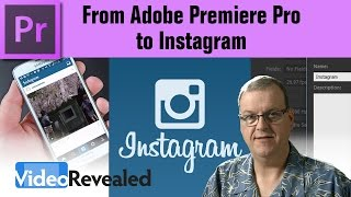 From Adobe Premiere Pro to Instagram