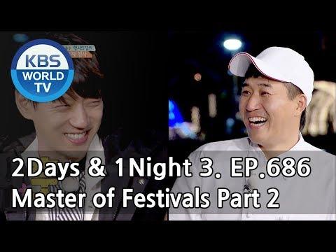 2Days & 1Night Season3 : Master of Festivals Part 2 [ENG / 2018.05.11]
