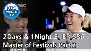 2Days & 1Night Season3 : Master of Festivals Part 2 [ENG, THA / 2018.05.13]