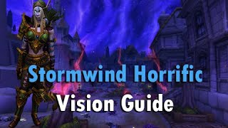 Stormwind Horrific Vision Guide - Overview and Basics