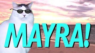 HAPPY BIRTHDAY MAYRA! - EPIC CAT Happy Birthday Song
