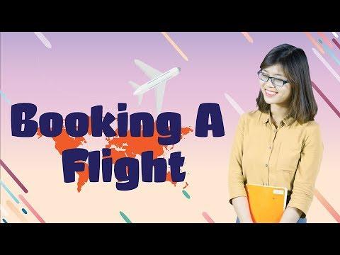 [Tiếng Anh Giao Tiếp] Airport Vocabulary - Booking A Flight  - Cách đặt vé máy bay