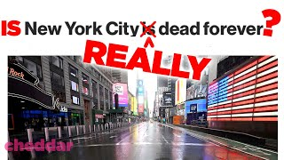 The Reason Some Say New York City Is Dead Forever - Cheddar Reports