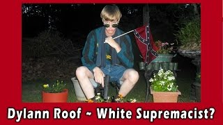 Dylann Roof ~ The Charlston Church Shooting