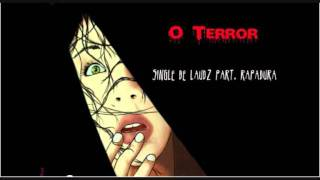 Laudz  & RAPadura - O terror