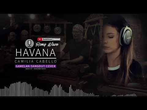HAVANA - CAMILIA CABELLO cover Gamelan & Dangdut version - music tradisional INDONESIA