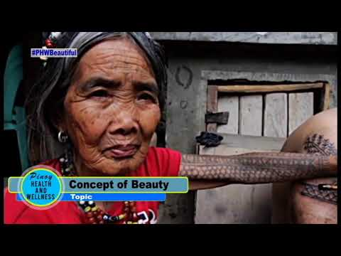 Pinoy Health & Wellness Topic: Concept of Beauty