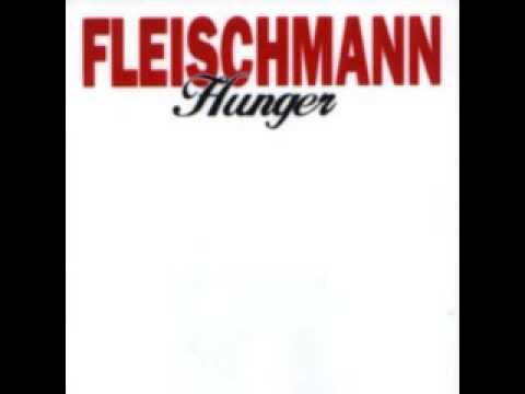 Fleischmann Hunger full album
