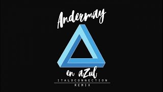 Andermay - En Azul (Italoconnection Remix) - Official Lyric Video YouTube Videos