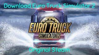Gambar cover Tutorial Download Euro Truck Simulator 2 Original Steam