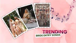 Trending Bride Entry Songs   Must Watch   Indian Wedding Planner