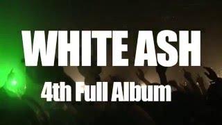 WHITE ASH /「SPADE 3」初回盤DVD Trailer