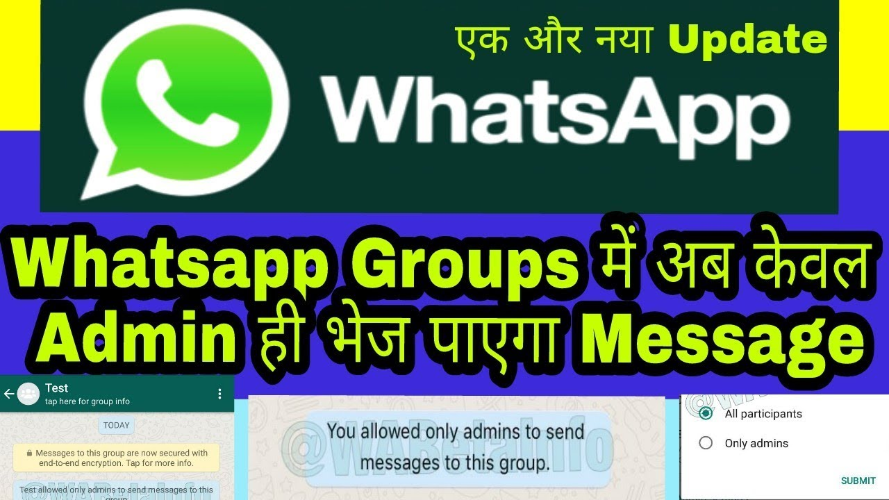 Whatsapp's Another Update !! Only Admin Can Send Messages in Group?? Link  in Description