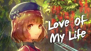 [ Nightcore ] - Vosai - Love Of My Life