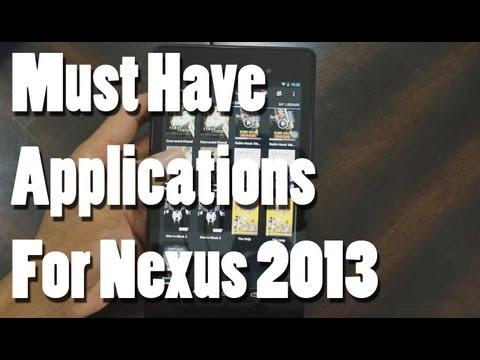 Top 5 Must Have Apps for Nexus 7 | And Other Tablets |