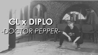 cl x diplo   doctor pepper dance cover