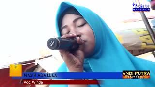 ANDI PUTRA 1 - WINDA - MASIH ADA LUKA - THE BONTOT RECORDS :: BONTOT PRODUCTION
