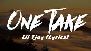 Lil Tjay One Take Lyrics.mp3