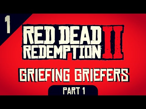Red Dead Redemption 2 Online - Griefing Griefers