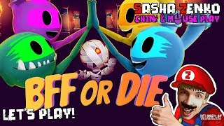 BFF or Die Gameplay (Chin & Mouse Only)