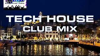 TECH HOUSE CLUB MIX END OF YEAR