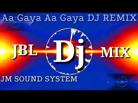 Aa Gaya Aa Gaya Dil Churane DJ Remix Song Whatsapp Status JBL MIX DJ DHAMAKA DJ Song